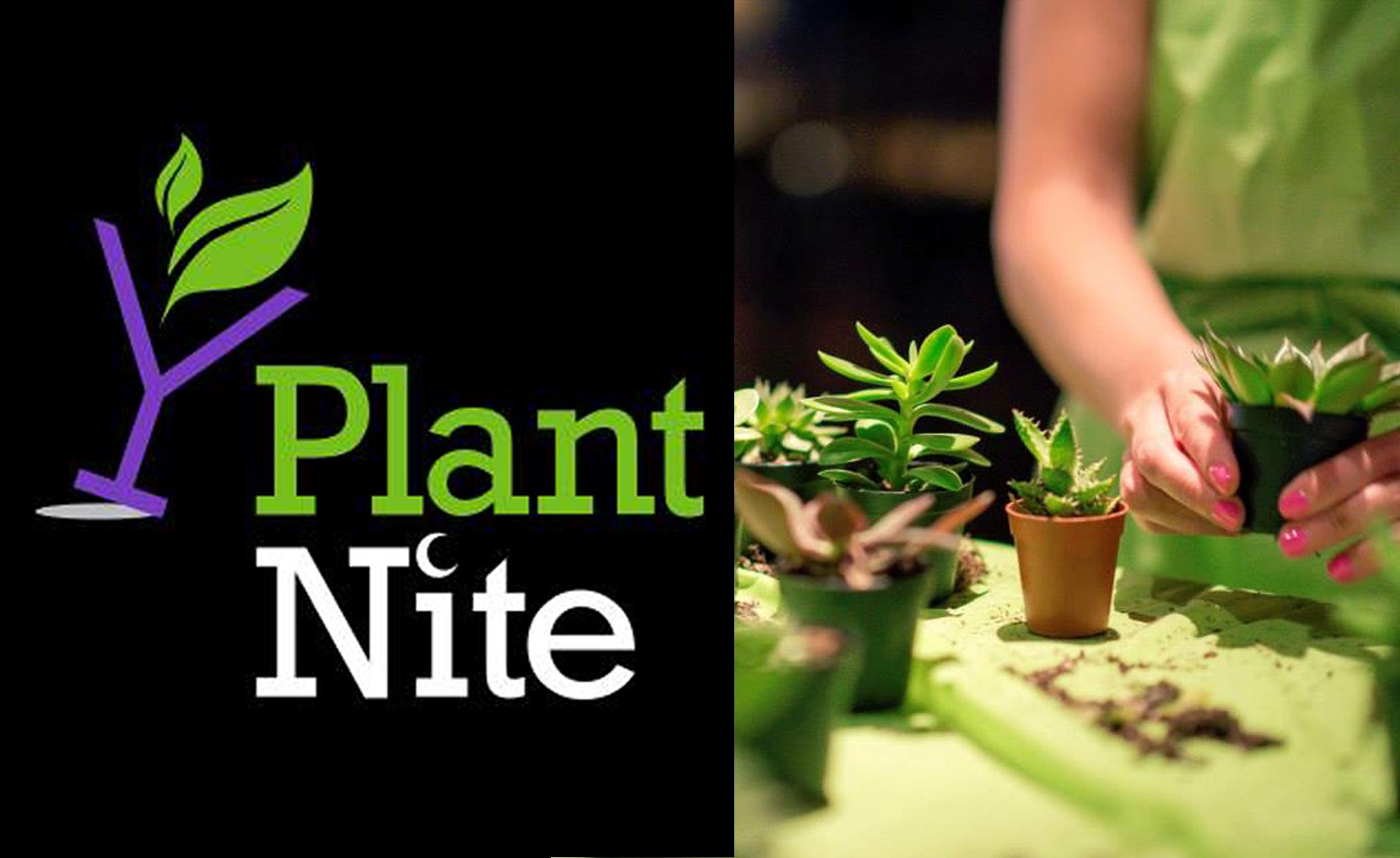 Plant Nite!